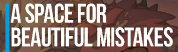 GameBiz presents Space for Beautiful Mistakes